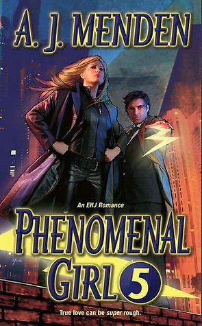 Phenomenal Girl 5 (Elite Hands of Justice #1)