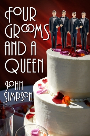 Four Grooms and a Queen (Murder Most Gay, 2.5)