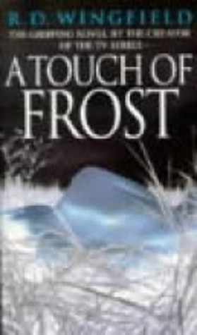 A Touch Of Frost by R.D. Wingfield