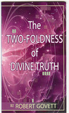 The Two-foldness of the Divine Truth