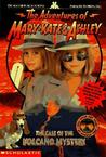The Case of the Volcano Mystery (The Adventures of Mary-Kate and Ashley, #8)