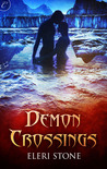 Demon Crossings (Twilight of the Gods, #1)