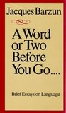 A Word or Two Before You Go...