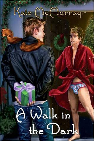 A Walk in the Dark by Kate McMurray