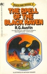 The Spell of the Black Raven (Which Way Books, #3)
