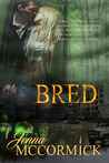 Bred (B Cubed, #2)