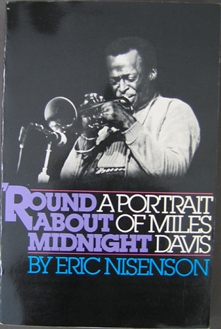 'Round About Midnight by Eric Nisenson
