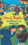 The Mystery of the Missing Man (The Five Find-Outers, #13)