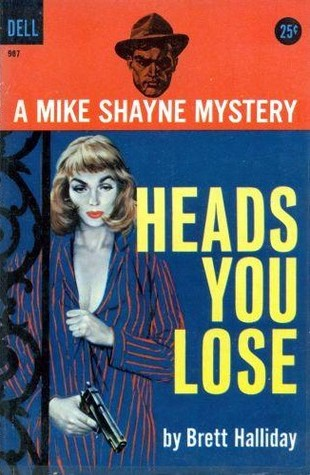 Heads You Lose by Brett Halliday