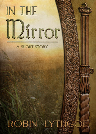 In the Mirror by Robin Lythgoe