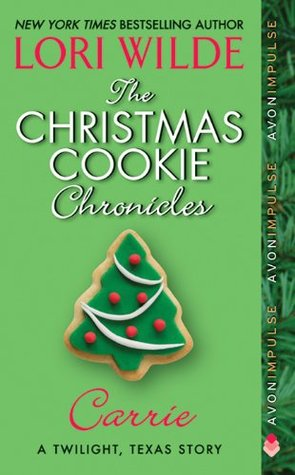 The Christmas Cookie Chronicles by Lori Wilde
