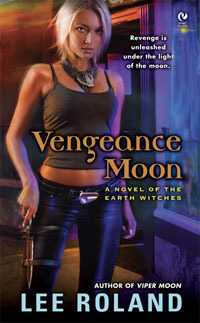 Vengeance Moon (Earth Witches, #2)