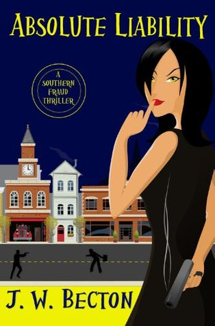 Absolute Liability by J.W. Becton
