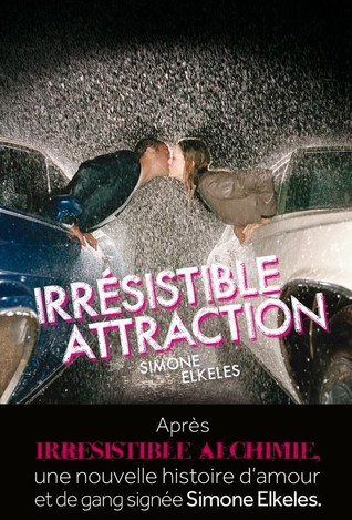 Irrésistible attraction by Simone Elkeles