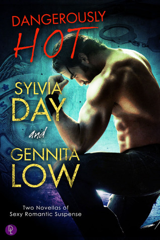 Dangerously Hot by Sylvia Day