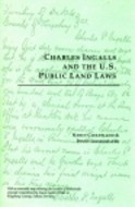 Charles Ingalls and the US Public Land Laws
