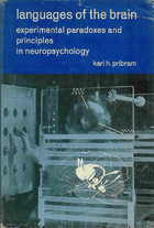 Languages of the Brain: Experimental Paradoxes & Principles in Neuropsychology