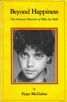 Beyond Happiness: The Intimate Memoirs of Billy Lee Belle