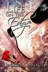 Life on the Edge (Edge, #1)