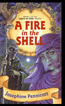 A Fire In The Shell by Josephine Pennicott