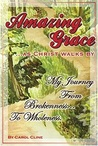Amazing Grace as Christ Walks by by Carol Cline