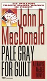 Pale Gray for Guilt (Travis McGee #9)