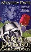 Love Me, Love Me Not (Mystery Date, #1)
