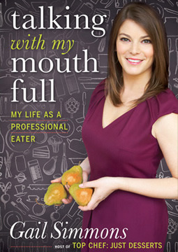 Talking with My Mouth Full by Gail Simmons