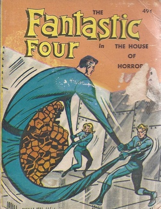 The Fantastic Four: The House of Horrors