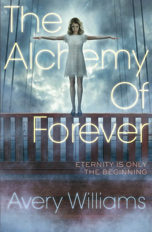 The Alchemy of Forever by Avery Williams