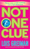 Not One Clue (A Chrissy McMullen Mystery, #6)
