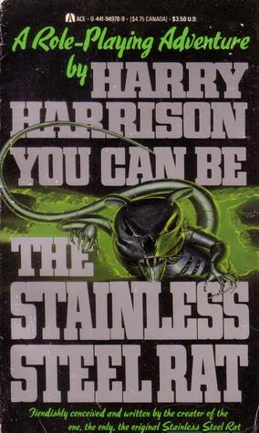 You Can Be the Stainless Steel Rat
