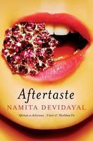 Aftertaste by Namita Devidayal