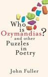 Who Is Ozymandias?: And Other Puzzles in Poetry