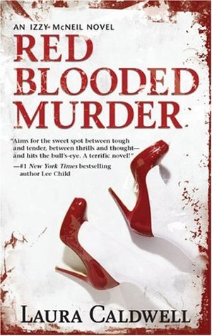 Red Blooded Murder by Laura Caldwell