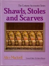 Shawls, Stoles & Scarves