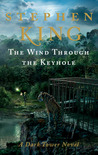The Wind Through the Keyhole (The Dark Tower #4.5)