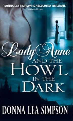 Lady Anne and the Howl in the Dark (Lady Anne, #1)