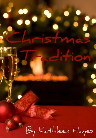 Christmas Tradition by Kathleen  Hayes