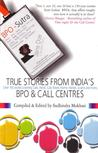 True Stories From India's Bpo & Call Centres (Centers)