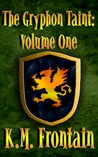 The Gryphon Taint: Volume One