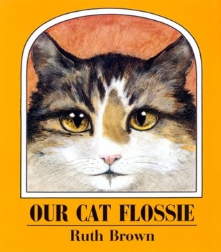 Our Cat Flossie by Ruth Brown