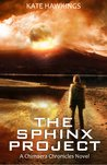 The Sphinx Project (The Chimaera Chronicles, #1)