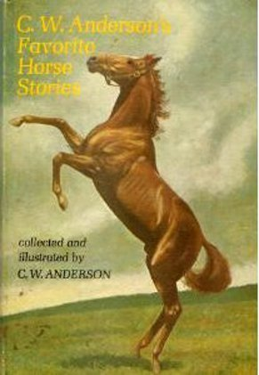 C.W. Anderson's Favorite Horse Stories