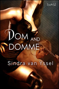 Dom and Domme (Excess, #1)