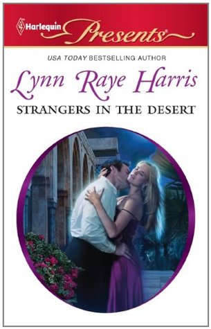 Strangers in the Desert by Lynn Raye Harris