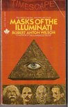 Masks of the Illuminati by Robert Anton Wilson