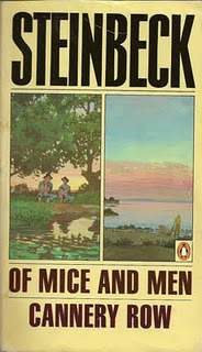 Of Mice and Men/Cannery Row by John Steinbeck