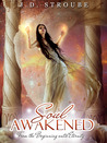 Soul Awakened (Reincarnation #1)
