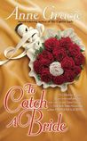 To Catch a Bride (Devil Riders, #3)